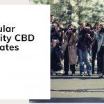 7 Popular Celebrity CBD Advocates