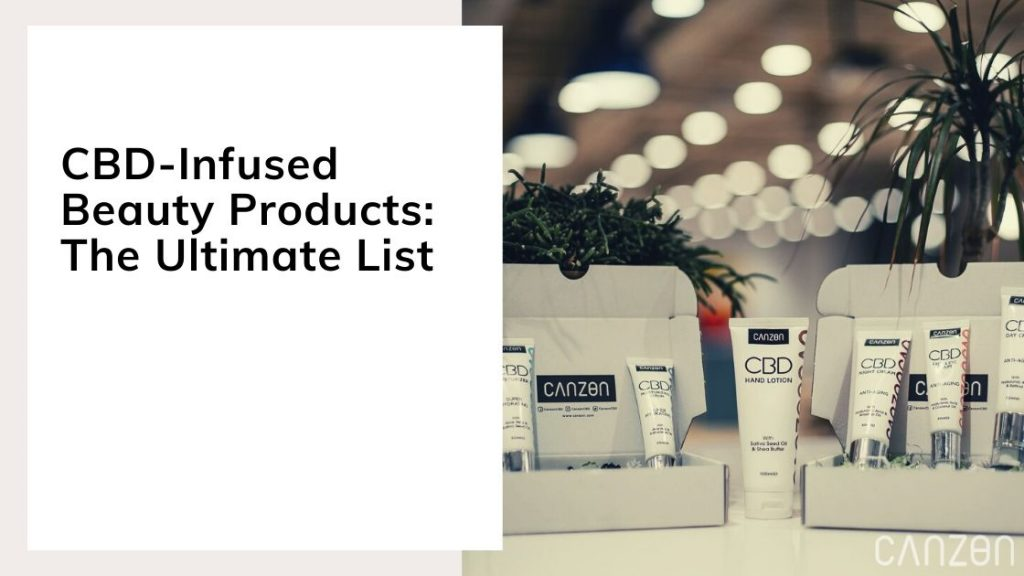 CBD-Infused Beauty Products: The Ultimate List