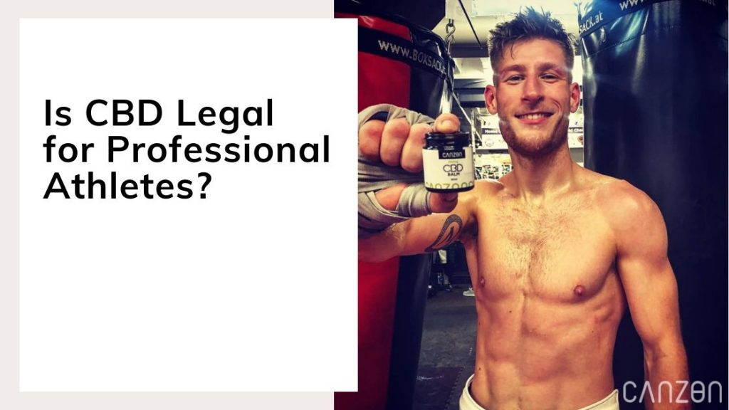 Is CBD Legal for Professional Athletes?