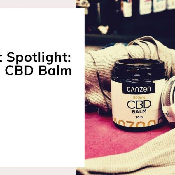 Product Spotlight: Canzon CBD Balm