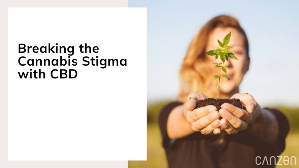 Breaking the Cannabis Stigma with CBD