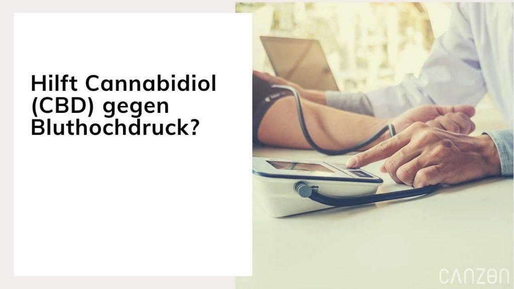 Hilft Cannabidiol (CBD) gegen Bluthochdruck?