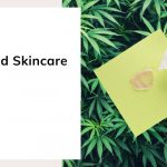 CBD and Skincare