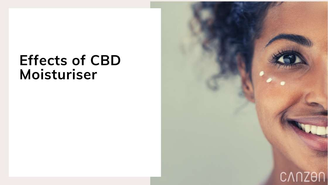 Effects of CBD Moisturiser