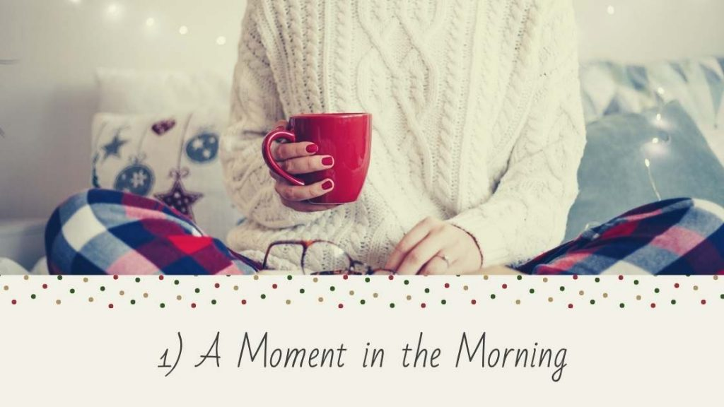 A Moment in the Morning