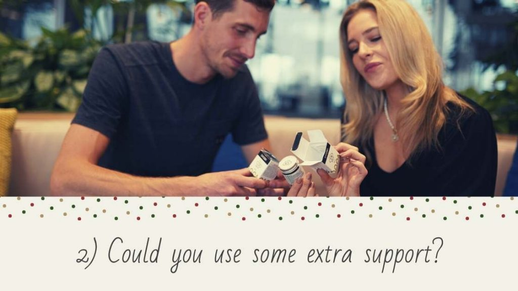 Could you use some extra support?