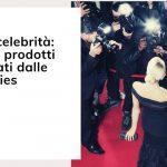 CBD e celebrità: Scopri I prodotti più amati dalle celebrities