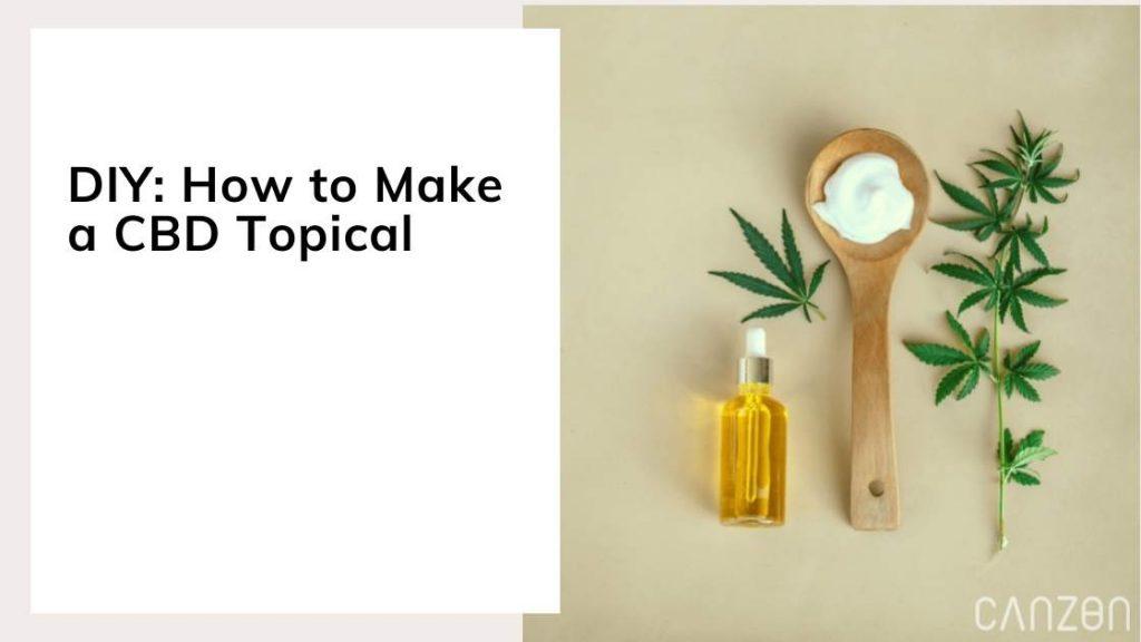 DIY: How to Make a CBD Topical